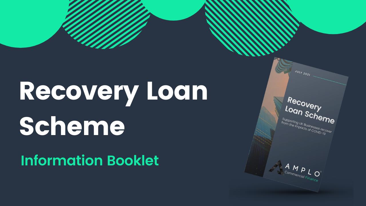 Recovery Loan Scheme Information Booklet